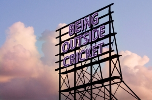 Being Outside Cricket